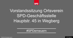Vorstandssitzung SPD OV Wegberg @ SPD-Geschäftsstelle Wegberg | Wegberg | Nordrhein-Westfalen | Deutschland